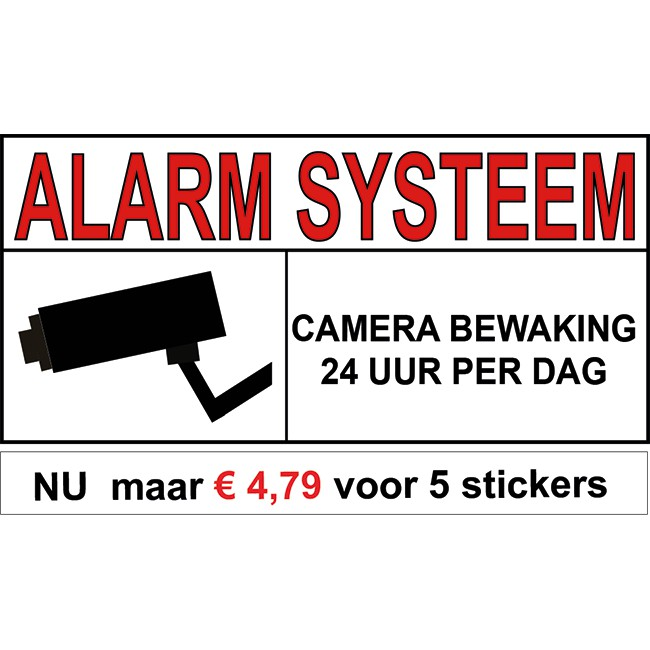 Alarm systeem sticker 24 uur camera...