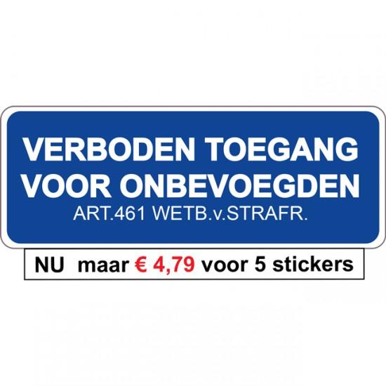 Verboden Toegang sticker...