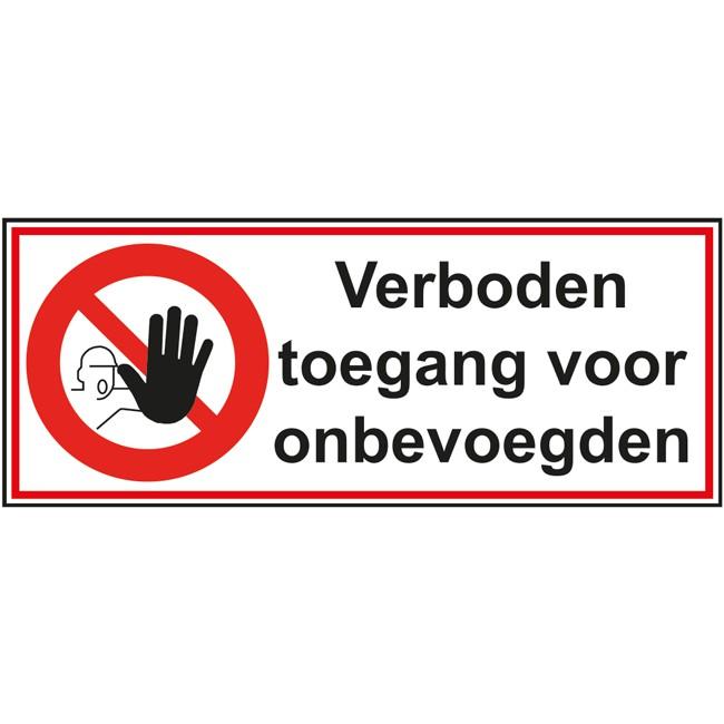 Verboden toegang voor onbevoegden...